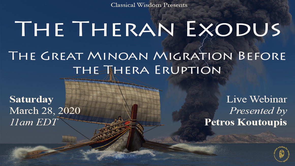 [Upcoming Lecture] The Theran Exodus: The Great Minoan Migration Before the Thera Eruption
